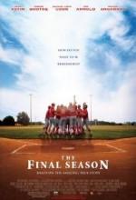 The Final Season (2007) afişi