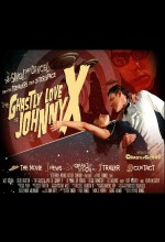 The Ghastly Love Of Johnny X (2011) afişi