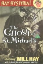 The Ghost Of St. Michael's
