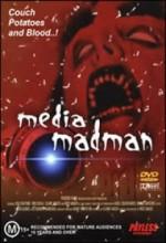 The Media Madman