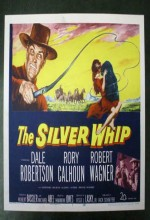 The Silver Whip (1953) afişi
