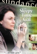 The Sleepy Time Gal (2001) afişi