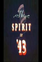 The Spirit Of '43 (1943) afişi
