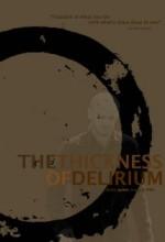 The Thickness Of Delirium (2007) afişi