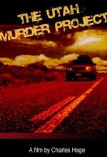 The Utah Murder Project (2006) afişi
