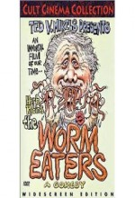 The Worm Eaters