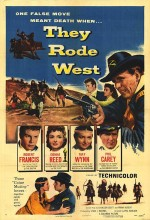 They Rode West (1954) afişi