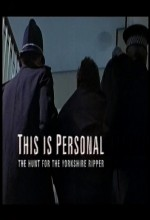 This ıs Personal: The Hunt For The Yorkshire Ripper (2000) afişi