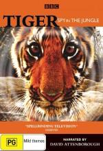 Tiger: Spy In The Jungle