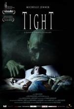 Tight (2006) afişi