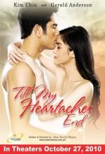 Till My Heartaches End (2010) afişi