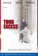 Tour Excess (2008) afişi