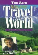 Travel The World: The Alps - The Tyrol, Dolomites, Milan & Lake Como (1998) afişi