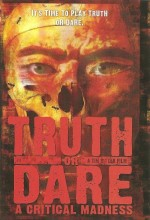 Truth Or Dare?: A Critical Madness (1986) afişi