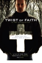 Twist Of Faith (2004) afişi