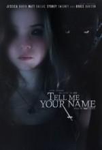 Tell Me Your Name (2016) afişi