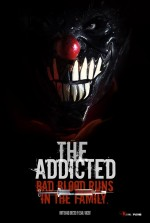 The Addicted (2013) afişi