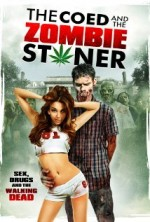 The Coed and the Zombie Stoner (2014) afişi
