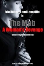 The Mob: A Woman's Revenge (2017) afişi
