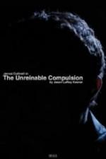 The Unreinable Compulsion