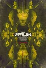The Unwilling (2017) afişi