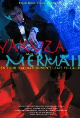 The Yakuza and the Mermaid (2012) afişi