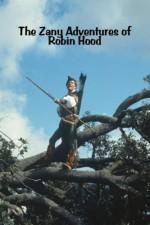 The Zany Adventures of Robin Hood (1984) afişi