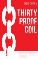 Thirty Proof Coil  afişi