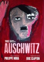 Three Days In Auschwitz (2015) afişi