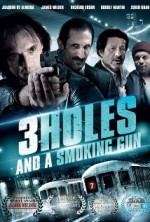 Three Holes, Two Brads, and a Smoking Gun (2015) afişi