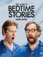 Tim and Eric's Bedtime Stories Season 2 (2015) afişi