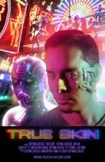 True Skin (2012) afişi