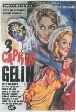 Üç Çapkın Gelin (1963) afişi