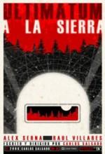 Ultimatum A La Sierra (2009) afişi
