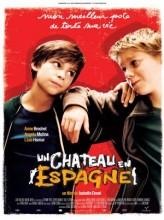 Un château en Espagne (2007) afişi