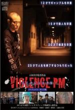 Violence Pm (2011) afişi