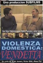 Violenza Domestica : Vendeta