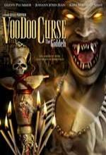 Voodoo Curse: The Giddeh (2005) afişi