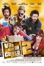 Vai que Dá Certo 2 (2016) afişi