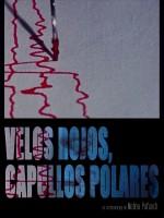Velos rojos, capullos polares (2014) afişi