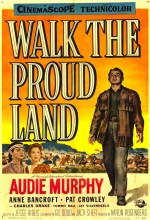 Walk The Proud Land (1956) afişi