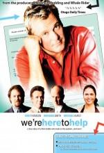We're Here To Help (2007) afişi