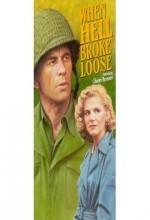 When Hell Broke Loose (1958) afişi