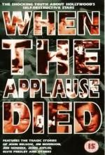 When The Applause Died (1990) afişi