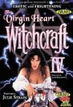 Witchcraft 4: The Virgin Heart