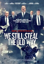 We Still Steal the Old Way (2017) afişi