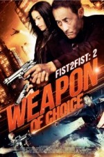 Fist 2 Fist 2 - Weapon of Choice (2014) afişi