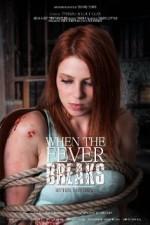 When the Fever Breaks (2015) afişi