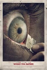 Would You Rather (2012) afişi