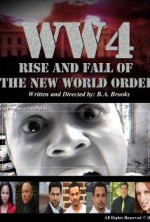 WW4: Rise and Fall of the New World Order